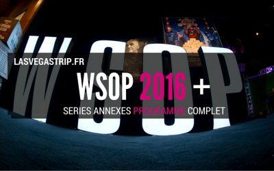 wsop 2016 series de tournois annexes programme